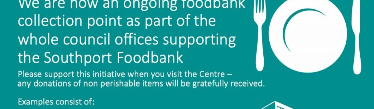 Sefton CLC is now a foodbank collection point